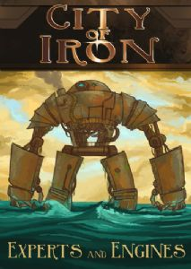 City of Iron : Experts and Engines